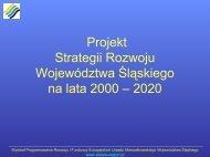 Główne założenia projektu Strategii Rozwoju Województwa ...