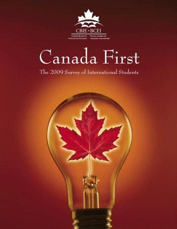 Canada First The 2009 Survey of International Students - GoStudy