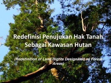 Redefinisi Penujukan Hak Tanah Sebagai Kawasan Hutan