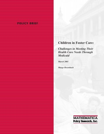 Children in Foster Care: Challenges in Meeting Their Health Care ...
