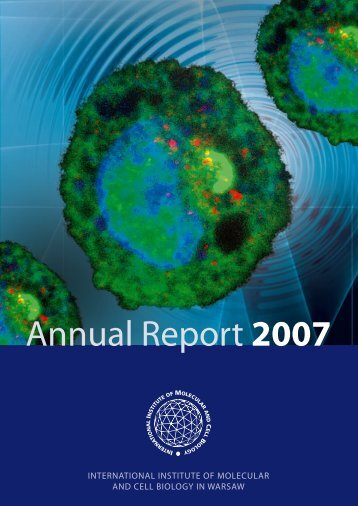 Annual Report 2007 - The International Institute of Molecular and ...