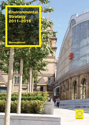 Environmental Strategy 2011-16 - Merseytravel