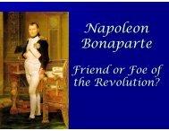 Napoleon Bonaparte - Friend or Foe of the Revolution?