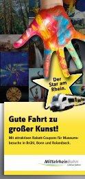 Gute Fahrt zu großer Kunst! - Mittelrheinbahn