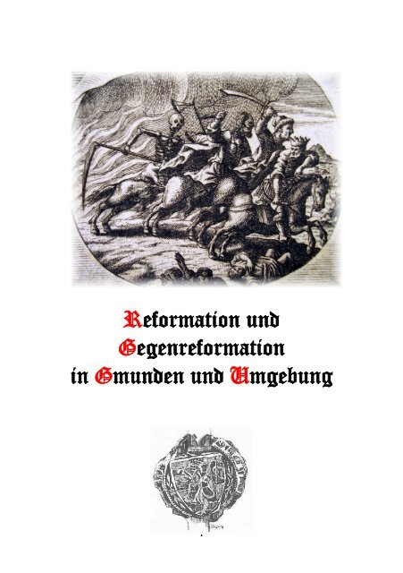 Reformation und Gegenreformation in Gmunden und Umgebung