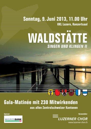 waldstaette2013_vorf.. - Luzerner Chor