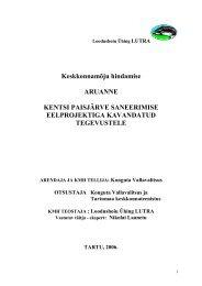 Keskkonnamõju hindamise aruanne Kentsi paisjärve ... - Konguta Vald