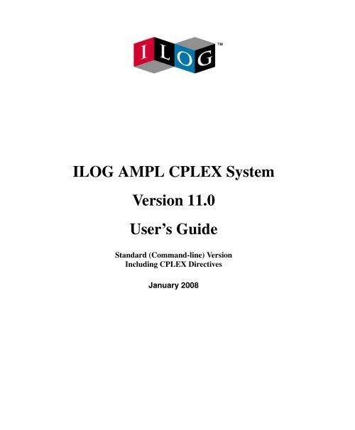 ILOG AMPL CPLEX System Version 11 0 User's Guide - The Netlib