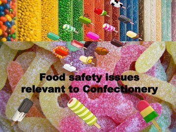 Food safety issues relevant to Confectionery - ILSI India
