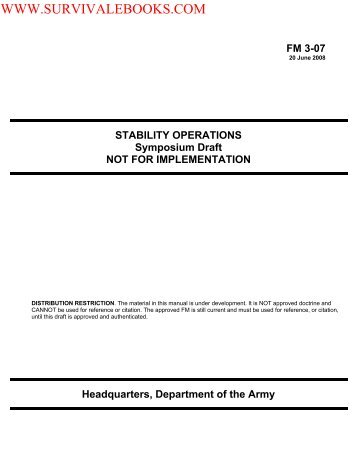 2008 US Army FM 3-07 STABILITY OPERATIONS ... - Survival Books