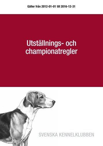 Utställnings- och championatbestämmelser - Svenska Kennelklubben