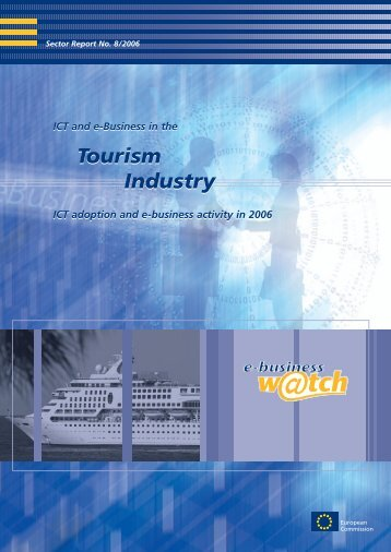 ICT and e-business in the tourism industry ICT adoption ... - empirica