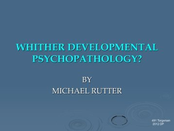 WHITHER DEVELOPMENTAL PSYCHOPATHOLOGY
