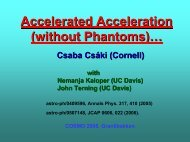 Accelerated Acceleration (without Phantoms)… - cosmo 06 - UC Davis