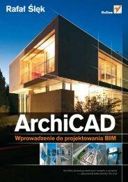 ArchiCAD. Wprowadzenie do projektowania BIM - Helion