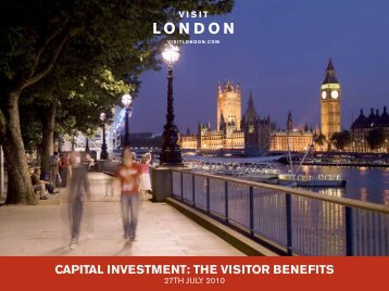 CAPITAL INVESTMENT: THE VISITOR BENEFITS - London & Partners