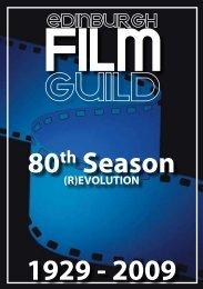 80th Season 1929 - 2009 - The Edinburgh Film Guild