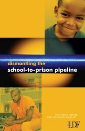 Dismantling the School to Prison Pipeline - NAACP Legal Defense ...