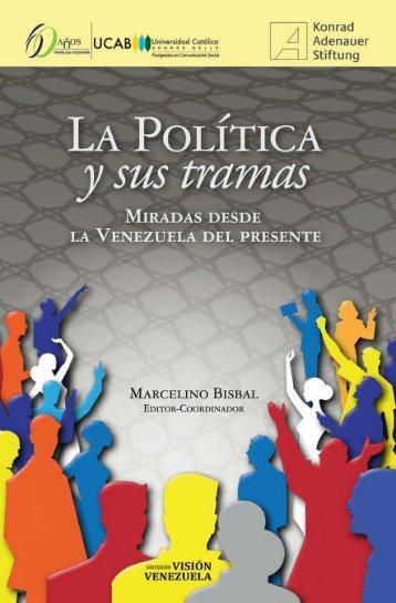 UCAB-La-Politica-y-sus-tramas-Miradas-desde-la-Venezuela-del-Presente