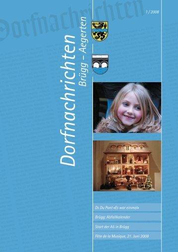 Dorfnachrichten März '08 (pdf 2Mb) - Gemeinde Brügg