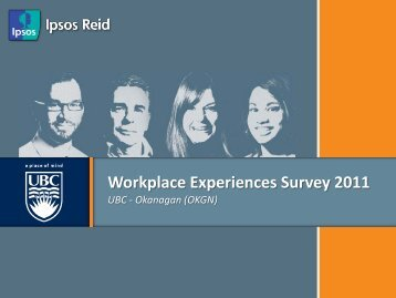 Workplace Experiences Survey 2011 - University of British Columbia