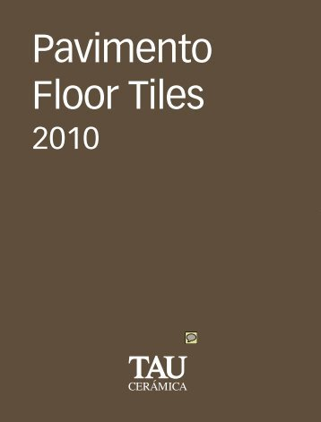 Pavimentos o suelos cerámicos Tau, floor tiles, catálogo ... - Venespa