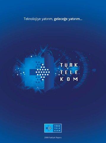 2008 Faaliyet Raporu - Türk Telekom Investor Relations