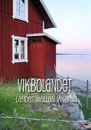 UPPLEV VIKBOLANDET & NORRKÖPING - Bråvikslandet