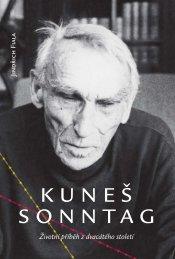 Kuneš Sonntag. Životní příběh z dvacátého století - eReading