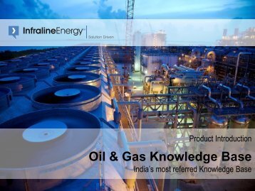 Product Introduction - Oil & Gas Knowledge Base - India's ... - Infraline