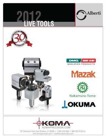 2012 LIVE TOOLS Alberti - Koma Precision, Inc.