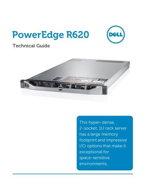 Dell PowerEdge R620 Technical Guide - Advania