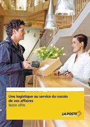 Offre complète de logistiqueLe lien est ouvert ... - La Poste Suisse