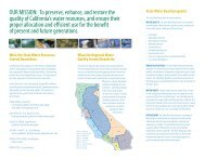 To preserve, enhance, and restore the quality of California's water ...