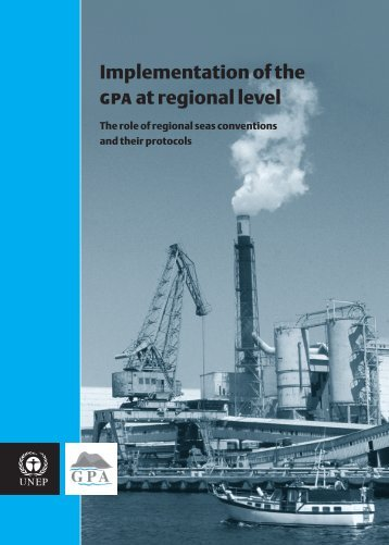 Implementation of the gpa at regional level - Global Programme of ...