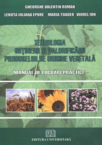 Tehnologia obtinerii si valorificarii produselor de origine vegetala.pdf