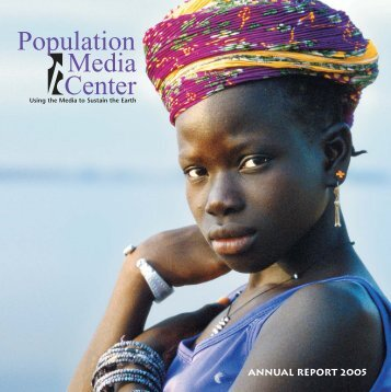ANNUAL REPORT 2005 - Population Media Center