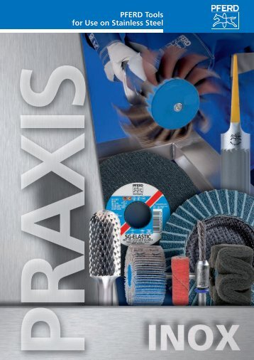 PFERD Tools for Use on Stainless Steel