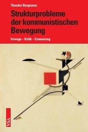 Strukturprobleme der kommunistischen Bewegung - VSA Verlag