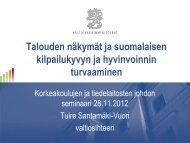 Kansainväliset talouden kehitysnäkymät ja suomalaisen ...