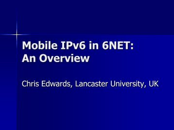 Mobile IPv6 in 6NET: An Overview