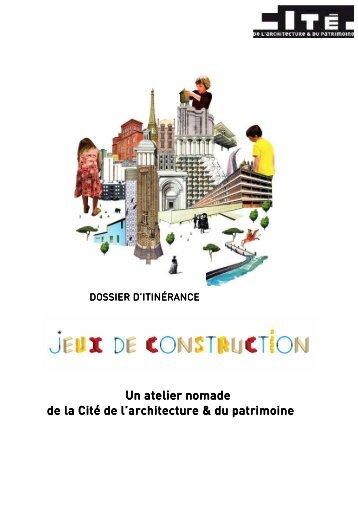 Dossier d'itinérance Jeux de construction - Cité de l'architecture ...