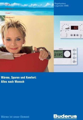 Wärme, Sparen und Komfort: Alles nach Wunsch - Buderus