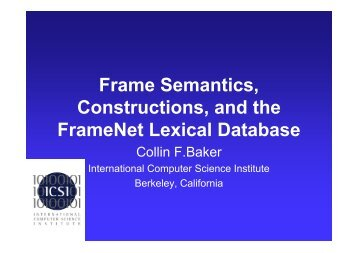 Frame Semantics, Constructions, and the FrameNet Lexical Database