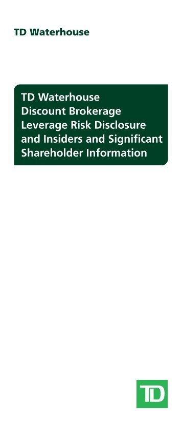 TD Waterhouse Discount Brokerage Leverage Risk Disclosure and ...