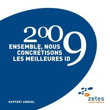 ENSEMBLE, NOUS CONCRÉTISONS LES MEILLEURES ID - Zetes