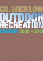 The Co. Wicklow Outdoor Recreation Strategy 2009 - Wicklow.ie