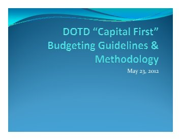 "DOTD ""Capital First"" Budgeting Guidelines & Methodology"
