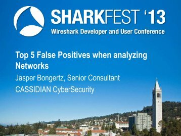 Top 5 False Positives when analyzing Networks - Sharkfest