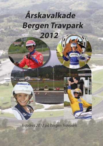 Årskavalkade Bergen Travpark 2012 - Norsk Rikstoto